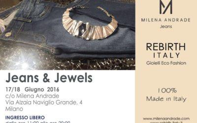 Jeans & Jewels | Alzaia Naviglio Grande, Milano | 17/18 Giugno 2016